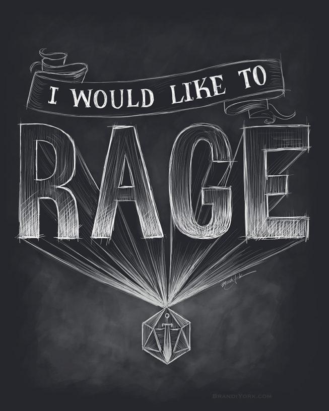 I Would Like to Rage