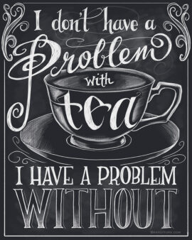 Problem With Tea